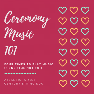 Ceremony Music 101